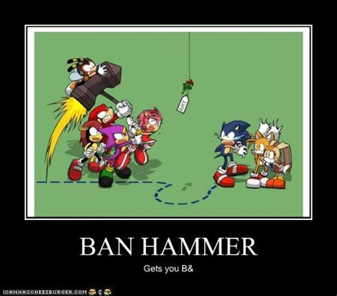 Ban Hammer Meme - image 222488 banhammer know your meme