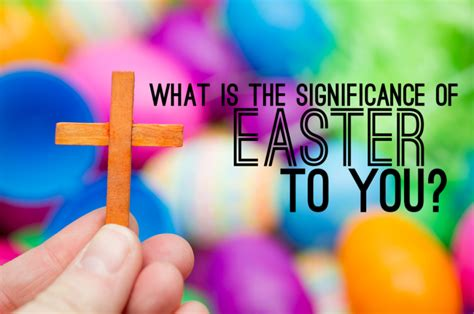 what is significance of easter sight jesus and the easter bunny
