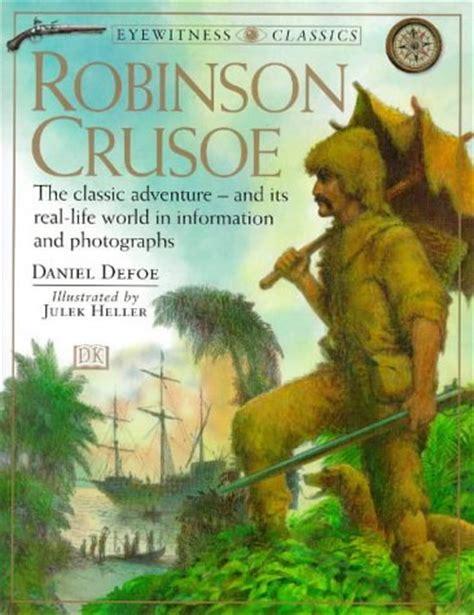libro robinson crusoe centaur classics download robinson crusoe eyewitness classics read pdf