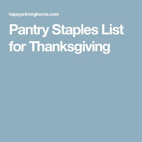 pantry staples list  thanksgiving pantry staples list