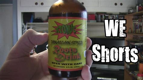 bedroom bully drink we shorts atomic jamaican style roots drink youtube