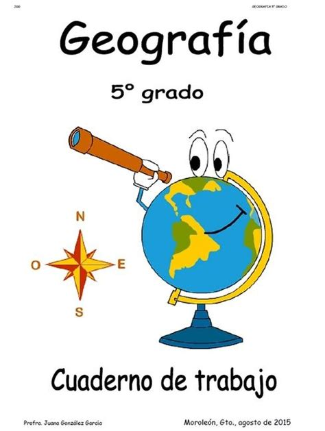 quinto de primaria cuaderno de trabajo geografia 2015 2016 zonaclicmexico matem 225 ticas 5 176 grado comprensi 243 n lectora