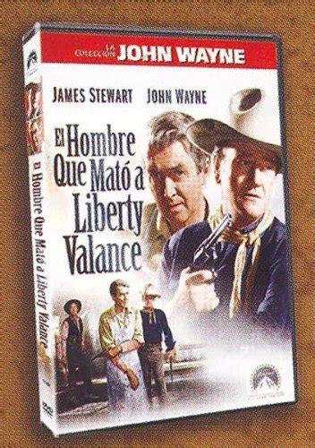 el hombre que mato a liberty valance cowboys la alquiler y compra de el hombre que mat 243 a liberty valance