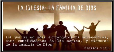 imagenes de la familia y dios la iglesia la familia de dios iglesia del se 209 or