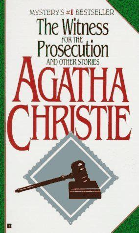 prosecution stories books 10 best the witness for the prosecution and other stories