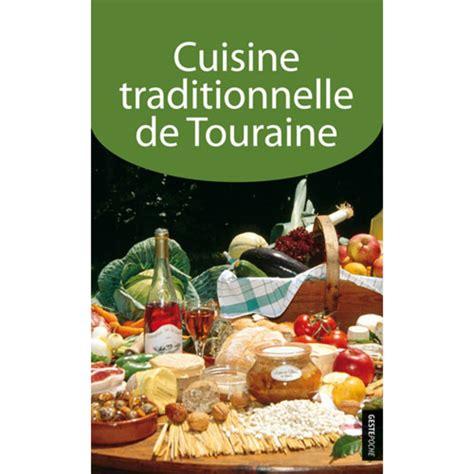 editeur livre cuisine cuisine traditionnelle de touraine cuisine geste