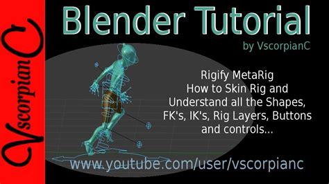 tutorial rigify blender blender 3d tutorial rigify pt 2 master skinning using
