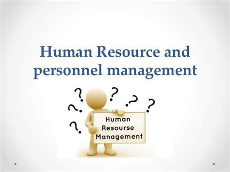 Why Mba In Human Resource Management by Human Resource And Personnel Management