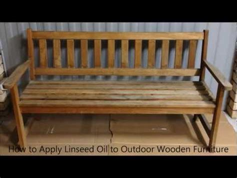 How To Apply Linseed Oil To Outdoor Wooden Furniture How