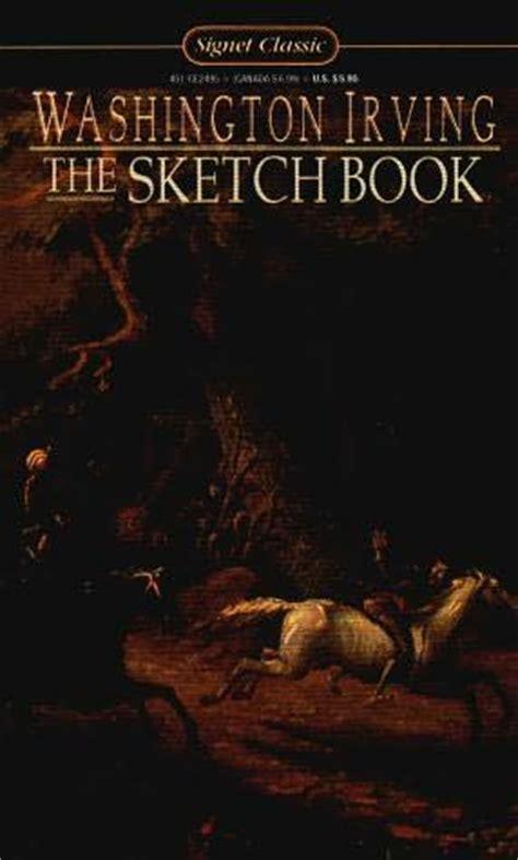 sketch book washington irving the sketch book by washington irving