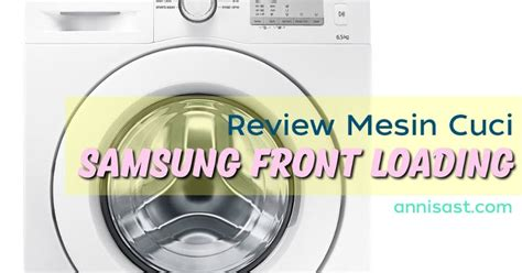 Mesin Cuci Samsung Bebas Di Bandung serba serbi beli mesin cuci annisast