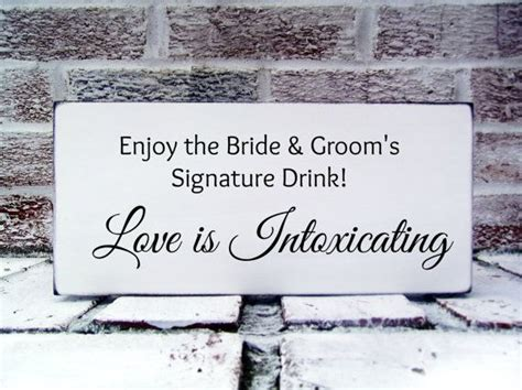 bride groom signature drinks cocktail sign bar quot love is