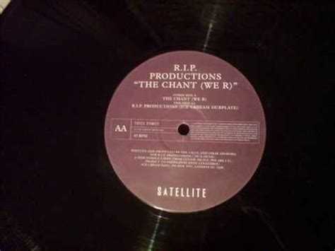 Records P R The Chant We R R I P Productions Records