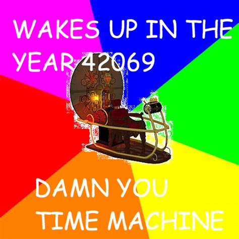 Meme Machin - time machine meme know your meme