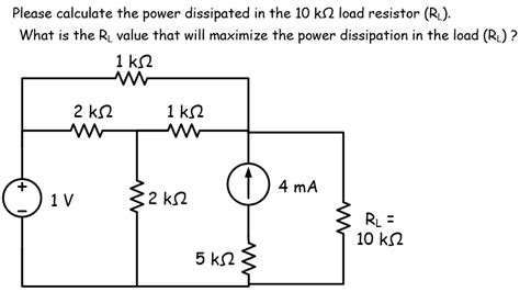 how to calculate resistor power dissipation calculate the power dissipated in the 10 k chegg