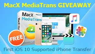 Iphone Official Giveaway Today - macxdvd unveils the world s first ios 10 supported iphone transfer macx mediatrans