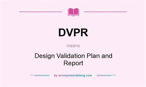 Design Report Meaning | dvpr design validation plan and report in undefined by