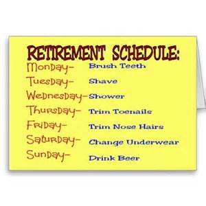 retirement schedule retirement gifts greeting card gift ideas retirement