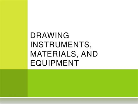 5 Drawing Instruments And Their Uses by D R A W I N G I N S T R U M E N T S M A T E R I A L S And