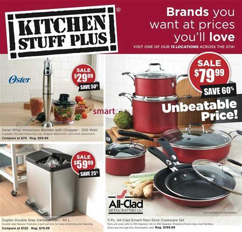 kitchen stuff kitchen stuff plus canada flyers