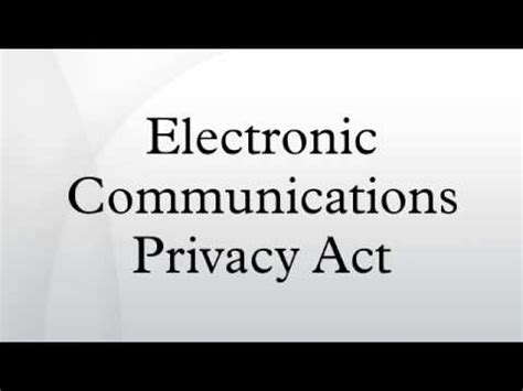electronic communications privacy act youtube