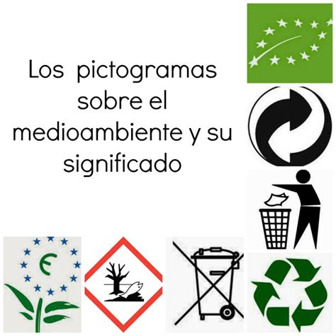 imagenes figurativas y su significado los pictogramas sobre el medioambiente y su significado