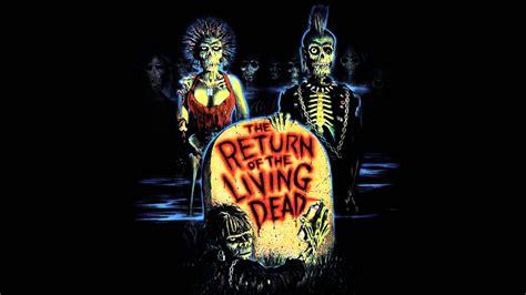 los muertos vivientes 24 el regreso de los muertos vivientes quot the return of the living dead quot 1985 movie theme youtube