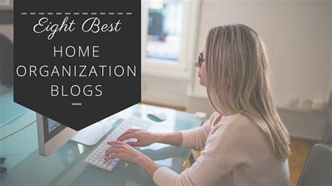home organization blog eight best home organization blogs sorted blog