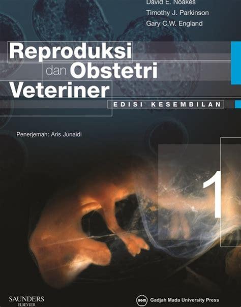 Reproduksi Dan Obstetri Veteriner Edisi Kesembilan Jilid 2 1 reproduksi dan obstetri veteriner edisi kesembilan jilid