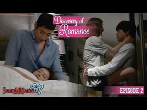 film korea romantis tanpa episode discovery of romance korean drama 2014 episode 2