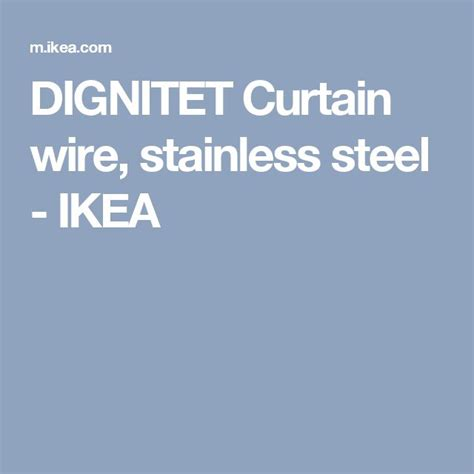 dignitet curtain wire stainless steel best 25 curtain wire ideas on pinterest retractable