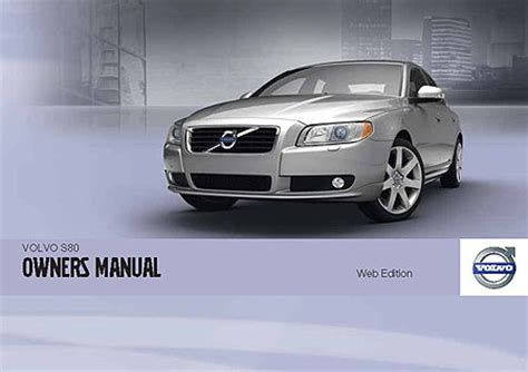 car service manuals pdf 2012 volvo s80 electronic valve timing volvo s80 owners manuals
