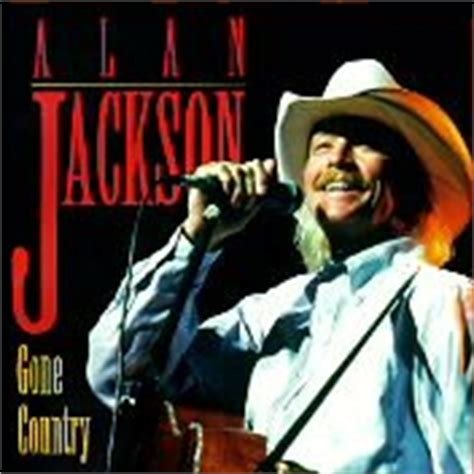 country music gone for good alan jackson songs top songs chart singles