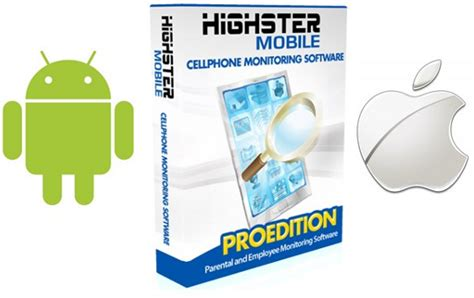 highster mobile apk highster mobile pro edition phones software