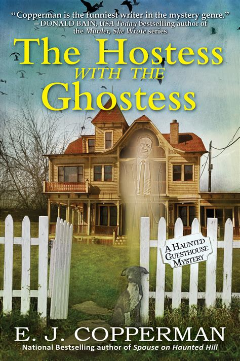 the hostess with the ghostess a haunted guesthouse mystery haunted guesthouse mysteries books welcome e j copperman