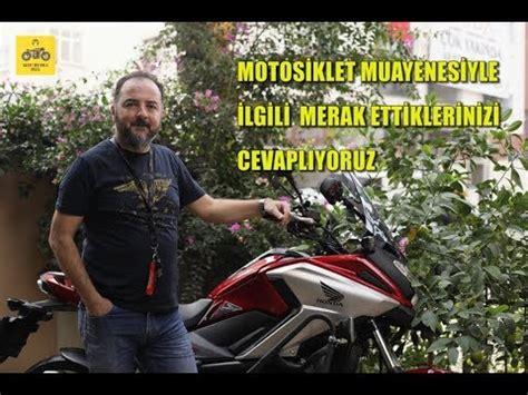 motosiklet muayenesi hakkinda merak edilenleri