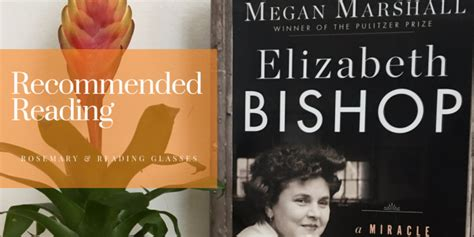 elizabeth bishop a miracle for breakfast books recommended reading megan marshall s elizabeth bishop a
