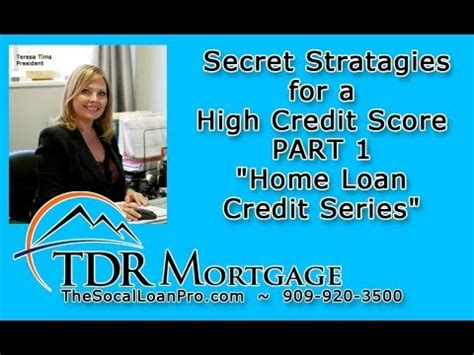 secret stratagies for a high credit score part 1 quot home