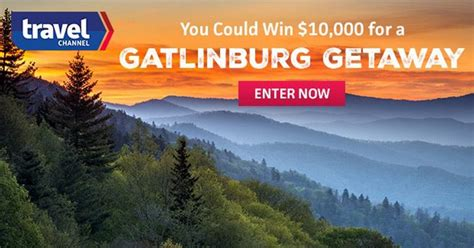 Travel Channel Sweepstakes Entry - travel channel gatlinburg getaway sweepstakes