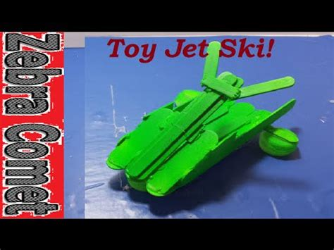 jet ski boat toy how to make a toy jet ski boat youtube