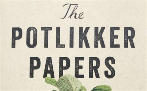the potlikker papers a food history of the modern south books susan pagani club