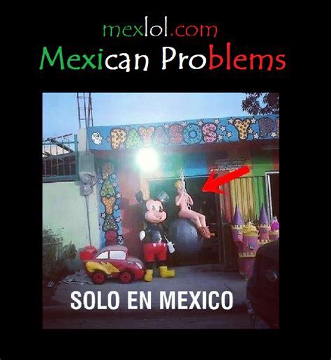Mexican Problems Memes - mexican problems memes