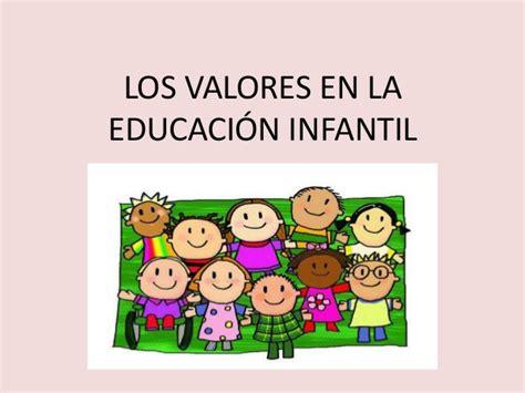 imagenes animadas sobre los valores los valores en la educaci 243 n infantil