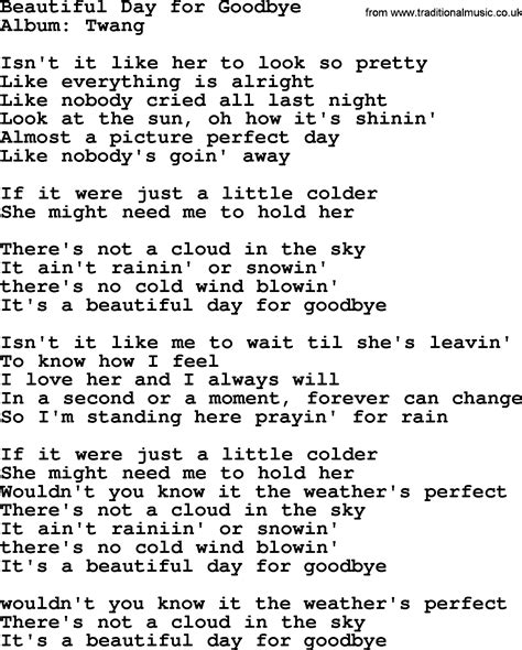 day lyrics beautiful day for goodbye by george strait lyrics