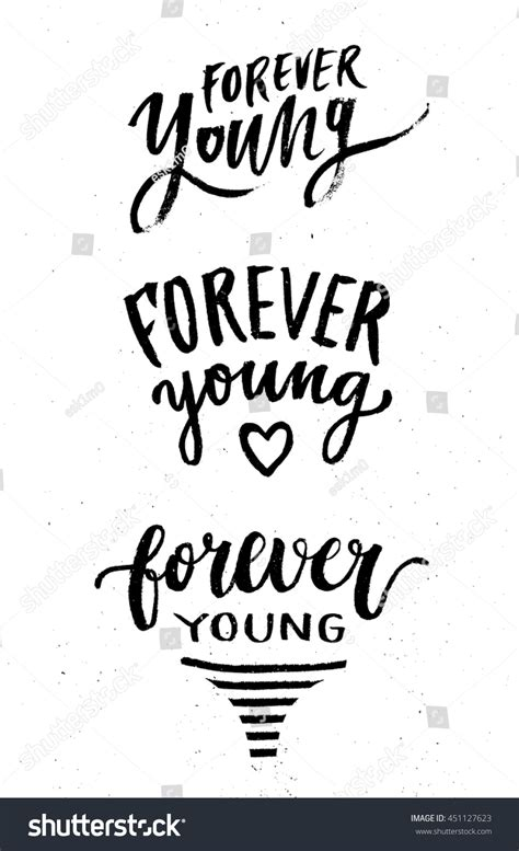forever young ink typography forever lettering stock vector