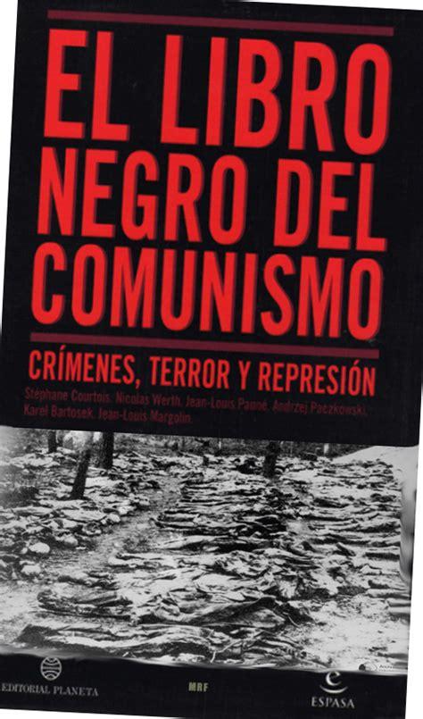 libro historia criminal del comunismo primero historia talcahuano el libro negro del comunismo