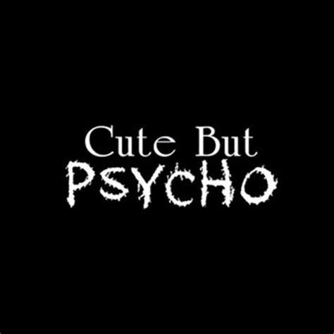 But Psycho but psycho t shirt