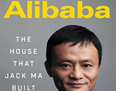 alibaba the house that jack ma built libro del d 237 a alibaba the house that jack ma built