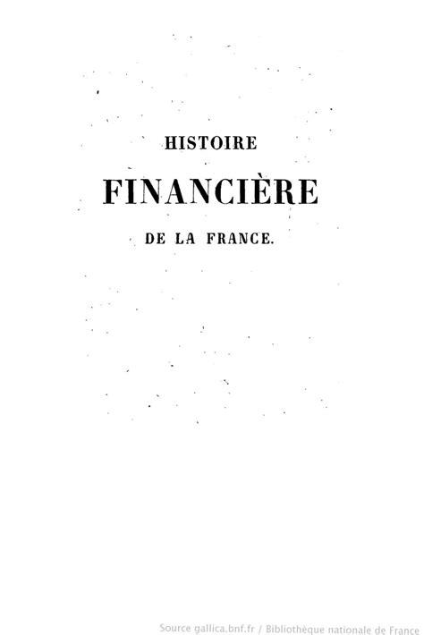 1334783225 histoire financiere de la france calam 233 o histoire financi 232 re de la france depuis l