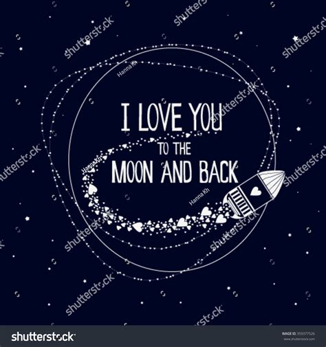 i love you to the moon and back tattoos i you moon back moon stock vector 359377526